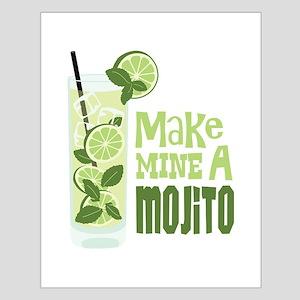 Make MINE A Mojito Posters