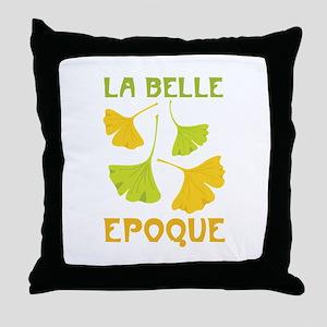 LA BELLE EPOQUE Throw Pillow