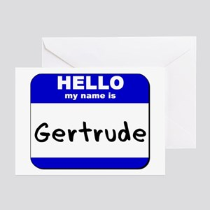 hello my name is gertrude  Greeting Cards (Package