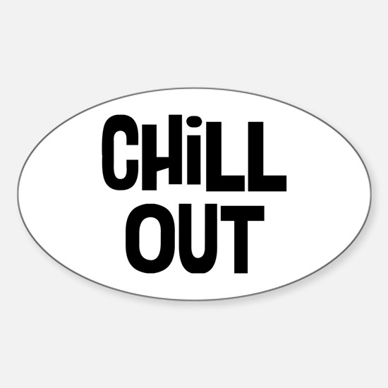 Chill Out Sticker (Oval)