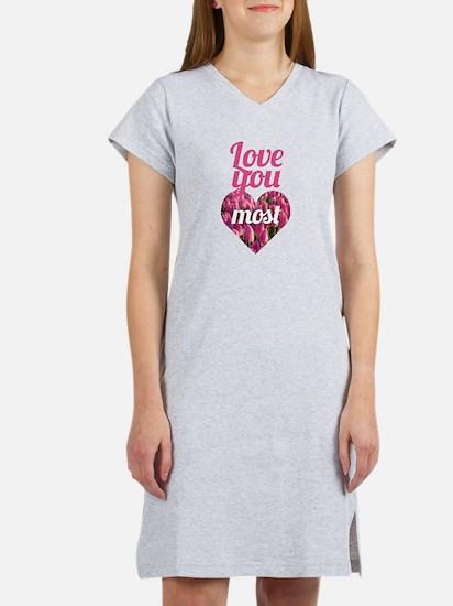 Love You Most Women's Nightshirt