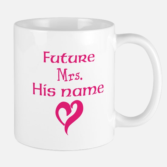 Personalize,Future Mrs. Mug
