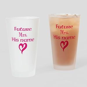 Personalize,Future Mrs. Drinking Glass