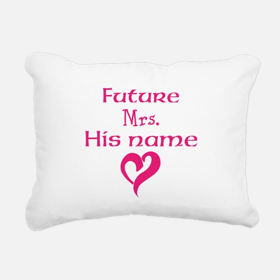 Personalize,Future Mrs. Rectangular Canvas Pillow