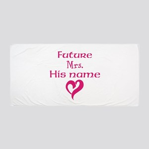 Personalize,Future Mrs. Beach Towel