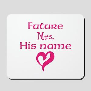 Personalize,Future Mrs. Mousepad