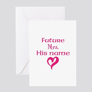 Personalize,Future Mrs. Greeting Card