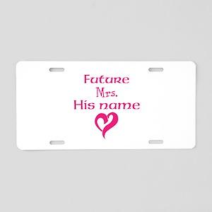 Personalize,Future Mrs. Aluminum License Plate