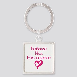 Personalize,Future Mrs. Square Keychain