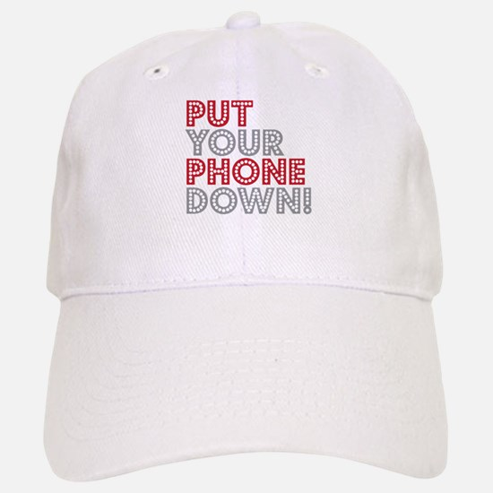 Put Your Phone Down Baseball Baseball Cap