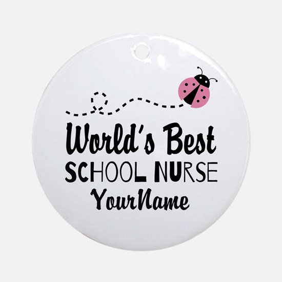 World's Best School Nurse Ornament (Round)