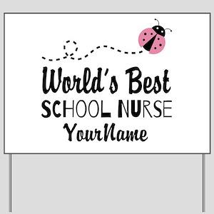 World's Best School Nurse Yard Sign