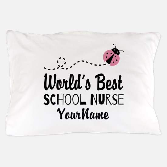 World's Best School Nurse Pillow Case