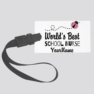 World's Best School Nurse Large Luggage Tag