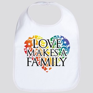 Love Makes A Family LGBT Bib