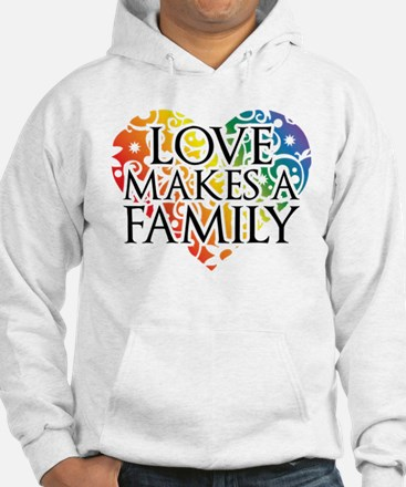 Love Makes A Family LGBT Hoodie