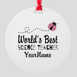 World's Best Science Teacher Round Ornament