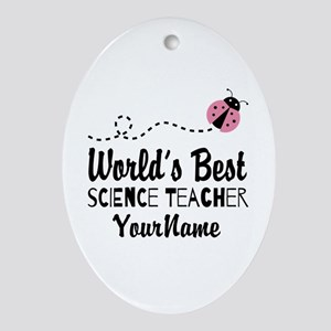 World's Best Science Teacher Ornament (Oval)