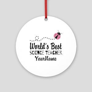 World's Best Science Teacher Ornament (Round)