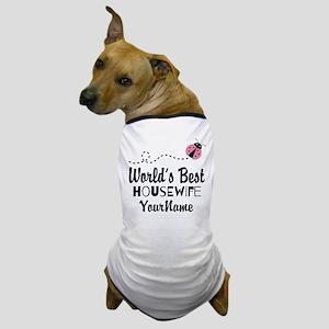 World's Best Housewife Dog T-Shirt