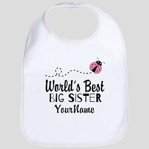 Worlds Best Big Sister - Personalized Bib