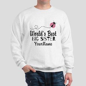 Worlds Best Big Sister - Personalized Sweatshirt