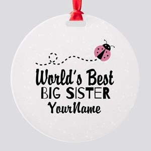 Worlds Best Big Sister - Personalized Round Orname