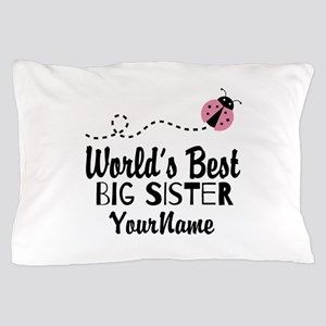 Worlds Best Big Sister - Personalized Pillow Case