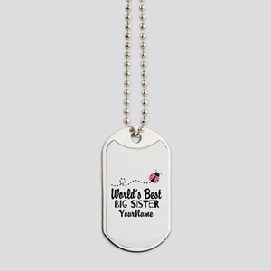 Worlds Best Big Sister - Personalized Dog Tags