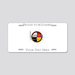 Personalized Proud to be Lumbee Aluminum License P