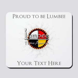 Personalized Proud to be Lumbee Mousepad