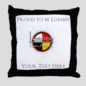 Personalized Proud to be Lumbee Throw Pillow