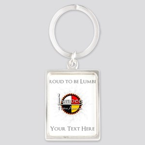 Personalized Proud to be Lumbee Keychains