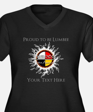 Personalized Proud to be Lumbee Plus Size T-Shirt