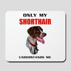 MY SHORTHAIR Mousepad