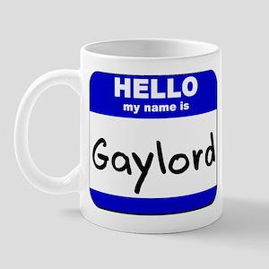 hello my name is gaylord  Mug