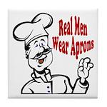Real Men Wear Aprons Tile Coaster
