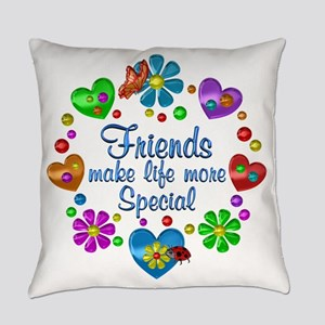 Friends Make Life More Special Everyday Pillow