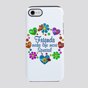 Friends Make Life More Special iPhone 7 Tough Case