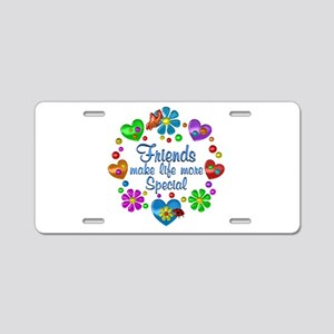 Friends Make Life More Spec Aluminum License Plate