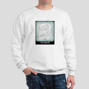 Got Speed? Sweatshirt