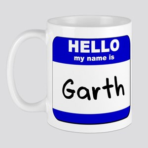 hello my name is garth  Mug