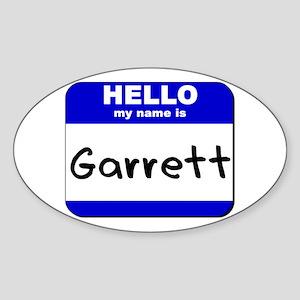 hello my name is garrett Oval Sticker