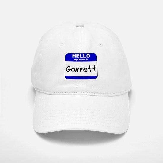 hello my name is garrett Baseball Baseball Cap