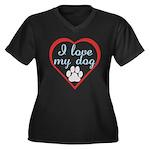 I Love My Dog Women's Plus Size V-Neck Dark T-Shir