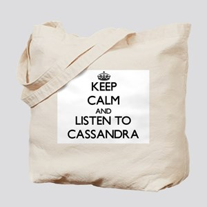 Keep Calm and listen to Cassandra Tote Bag
