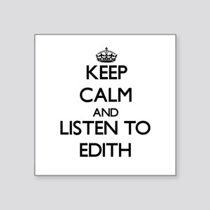 Keep Calm and listen to Edith Sticker