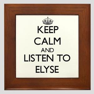 Keep Calm and listen to Elyse Framed Tile