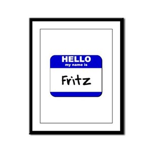 hello my name is fritz  Framed Panel Print