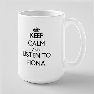 Keep Calm and listen to Fiona Mugs